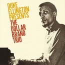Duke Ellington Presents The Dollar Brand Trio/The Dollar Brand Trio