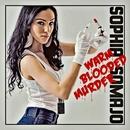 Warm Blooded Murder/Sophia Somajo