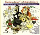 "Goethes ""Faust"" in Schüttelreimen/Helmut F. Albrecht"