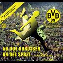50.000 Borussen an der Spree/Andy Schade
