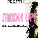 Saddle Up/Didier Vanelli feat PimpZtress