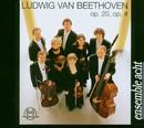 Ludwig van Beethoven: Septett op. 20, Quintett op. 4/Ensemble Acht