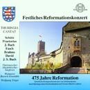 Festliches Reformationskonzert/Thüringischer Akademischer Singkreis, Weimarer Barockensemble, Wolfgang Unger