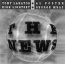 The News/Tony Lakatos, K. Lightsey, Al Foster, George Mraz