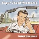 Lebende Schallorgane/Super Chock Verzerrer