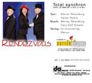 Total synchron/Rendezvous