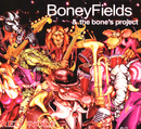 Red Wolf/Boney Fields & The Bone's Project