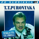 20 Suosikkia / Rakkautta salamoivaa/T.T. Purontaka