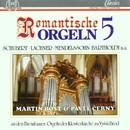 Romantische Orgeln Vol. 5/Martin Rost, Pavel Cerný