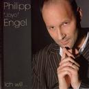 Ich will.../Philipp Engel