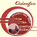 Organic Coal Beat From The Groovy Mines/The Caroloregians