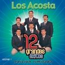 12 Grandes exitos Vol. 1/Los Acosta