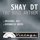 The Bugs Anthem/Shay DT