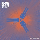 The Complex/Blue Man Group