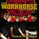 Sons of the Pioneers/The Workhorse Movement