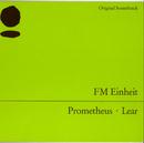 Prometheus, Lear/FM Einheit