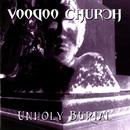Unholy Burial/Voodoo Church