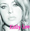 Stay/Kelly Lee
