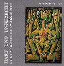 Hart und ungerecht/Mike Dietz, Wolfgang Güttler, Henrik Walsdorff