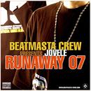 Runaway 07/Beatmasta Crew