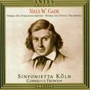 Niels Wilhelm Gade/Sinfonietta Koeln