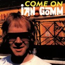 Come On Ian Gomm/Ian Gomm