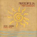 Veni jornu/Musicofilia