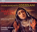 Chiara Margarita Cozzolani: Marienvesper/Orlando di Lasso Ensemble