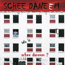 Wo is schee daneem?/Schee Daneem
