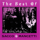 The Best Of/Sacco & Mancetti