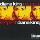 Respect (PA Version)/Diana King