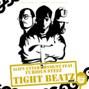 Tight Beatz.../Alien Entertainment feat. Furious Steez