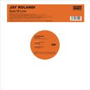 Eyes Of Love/Jay Rolandi