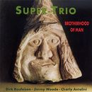 Brotherhood Of Man/Super-Trio