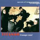 I Tango You!/Titango