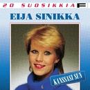 20 Suosikkia / Kanssasi sun/Eija Sinikka