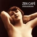 Ensisuudelma/Zen Café