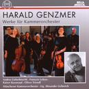 Harald Genzmer: Werke für Kammerorchester/Harald Genzmer: Werke für Kammerorchester
