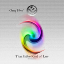 That Seldom Kind Of Love (Remixes)/Greg Flood