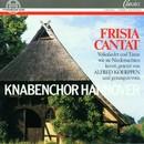 Frisia Cantat - Volkslieder und Tänze/Knabenchor Hannover, Heinz Henning, Mitglieder der Radiophilharmonie Hannover