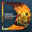 DEFECTED IN THE HOUSE MIAMI 2008/Compilation