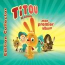 Mon Premier Album [Avec bonus]/Titou Le Lapinou