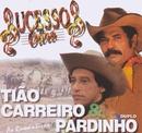 Sucessos de Ouro (As românticas)/Tião Carreiro & Pardinho