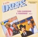 Dose Dupla  (Vol 6)/Tião Carreiro & Pardinho