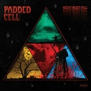 Night Must Fall/Padded Cell