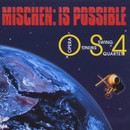 Mischen: Is Possible/Opera Swing Quartet