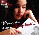 Wenn Du diesen Brief liest/Frank Lars