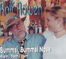 Bummsi, Bummsi Nase/Rolf Rowen