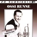 20 Suosikkia / Kultaisen trumpetin laulu/Ossi Runne