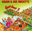 Querbeet 3/Adam & die Micky's